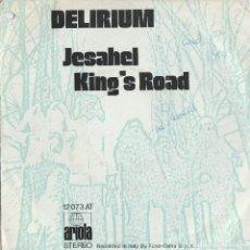Discos de vinilo: 45 GIRI DELIRIUL JESAHEL /KING'S ROAD ARIOLA DISCHI GERMANY SANREMO 72. Lote 215720343