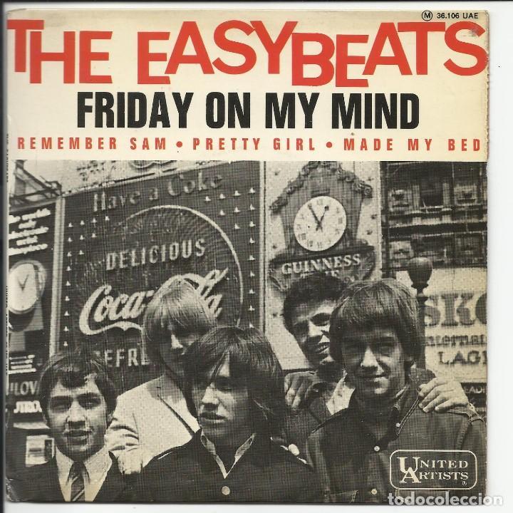 THE EASYBEATS – FRIDAY ON MY MIND EP UNITED ARTISTS RECORDS – 36.106 UAE 1966 FRANCIA (Música - Discos de Vinilo - EPs - Pop - Rock Internacional de los 50 y 60)