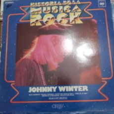 Discos de vinilo: JOHNNY WINTER: HISTORIA DE LA MÚSICA ROCK N 80: LP. Lote 215768241