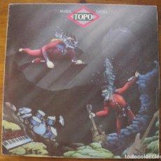 Discos de vinilo: TOPO - MAREA NEGRA - LP 1982. Lote 215798502