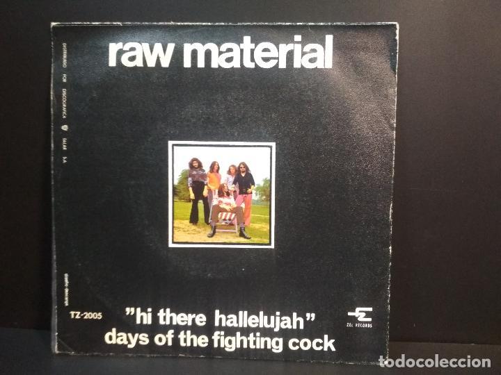 Discos de vinilo: RAW MATERIAL HI THERE HALLELUJAH SINGLE SPAIN 1970 PEPETO TOP - Foto 2 - 215843231