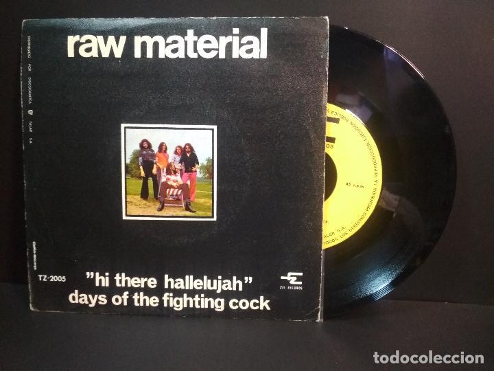 RAW MATERIAL HI THERE HALLELUJAH SINGLE SPAIN 1970 PEPETO TOP (Música - Discos - Singles Vinilo - Punk - Hard Core)