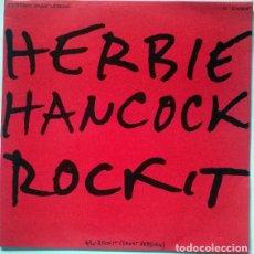 Discos de vinilo: HERBIE HANCOCK. ROCKIT, CBS, SPAIN 1983 MAXI-LP 12'' 45 RPM. Lote 215872756