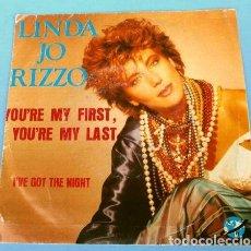 Discos de vinilo: LINDA JO RIZZO (SINGLE 1986) YOU'RE MY FIRST, YOU'RE MY LAST - I'VE GOT THE NIGHT (DISCOTECA) RARO. Lote 215888112