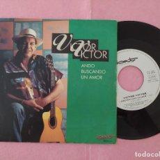 """Discos de vinilo: 7"""" VICTOR VICTOR – ANDO BUSCANDO UN AMOR - BAT DISCOS 006 1225747 - SPAIN PRESS PROMO (VG++/VG++). Lote 215929891"""