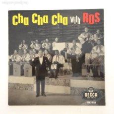 Discos de vinilo: EDMUNDO ROS & HIS ORCHESTRA – CHA CHA CHA WITH ROS UK 1961 DECCA. Lote 215949398