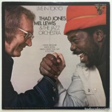 Discos de vinilo: THAD JONES - MEL LEWIS & THE JAZZ ORCHESTRA – LIVE IN TOKYO, JAPAN 1977 COLUMBIA. Lote 215962075