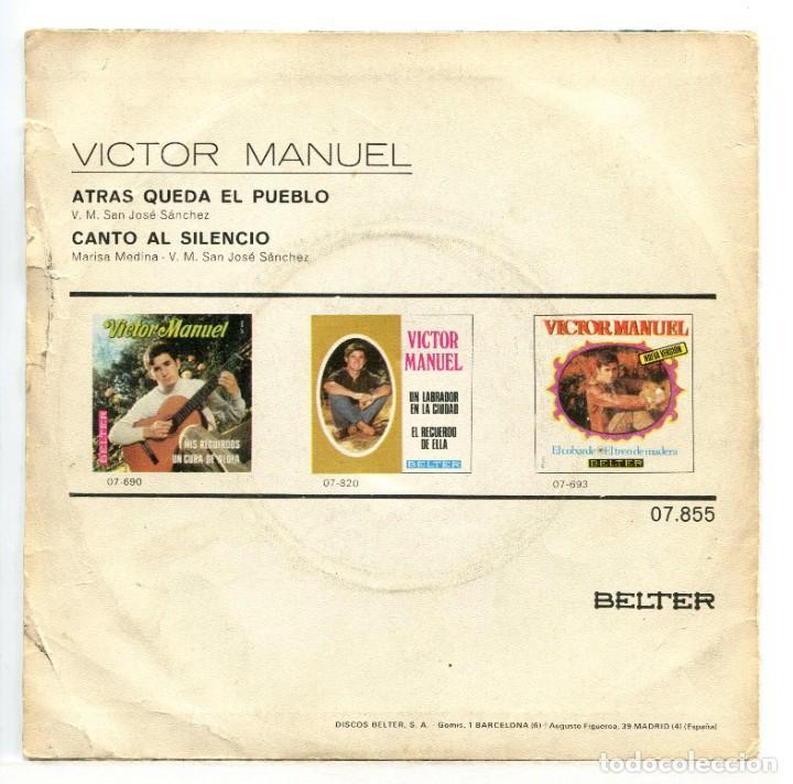 Discos de vinilo: VICTOR MANUEL, ATRÁS QUEDA EL PUEBLO. SINGLE. - Foto 2 - 215966703