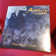Discos de vinilo: ARTILLERY 'WHEN DEATH COMES' LP ¡NUEVO! VINILO AMARILLO. Lote 215982482