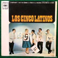 Discos de vinilo: LOS CINCO LATINOS - ET MAINTENANT / EP CBS DE 1962 RF-4466 , PERFECTO ESTADO. Lote 215993865