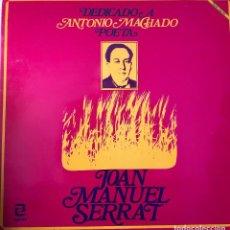 Discos de vinilo: JOAN MANUEL SERRAT, LP DEDICADO A ANTONIO MACHADO POETA. Lote 215996498