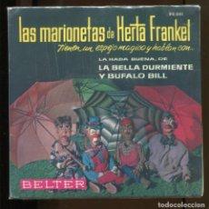 Discos de vinil: MARIONETAS DE HERTA FRANKEL CON CUENTO. BELTER. LA BELLA DURMIENTE. BUFALO BILL. COMO NUEVO. Lote 216354248