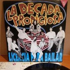 Discos de vinilo: LA DÉCADA PRODIGIOSA / LICENCIA PARA BAILAR / LP - HISPAVOX-1991 / MBC. ***/***. Lote 216355437