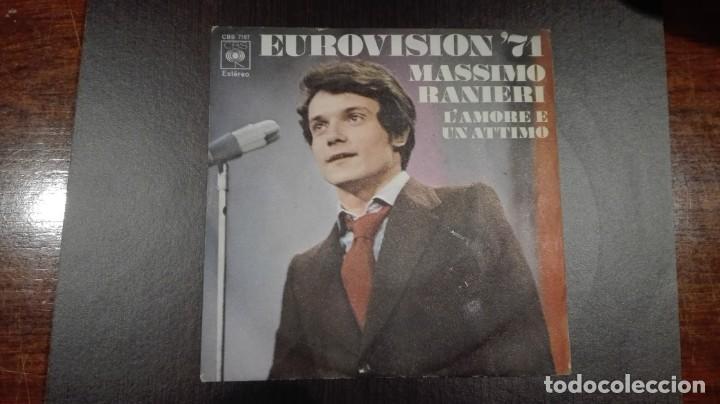 MASSIMO RANIERI SINGLE EUROVISIÓN 1971 L'AMORE E UN ATTIMO CBS 1971 (Música - Discos - Singles Vinilo - Festival de Eurovisión)