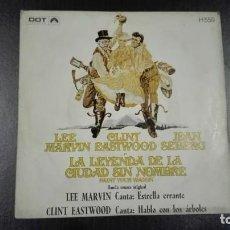 Discos de vinilo: LA LEYENDA DE LA CIUDAD SIN NOMBRE SINGLE BSO LEE MARVIN CLINT EASTWOOD 1970. Lote 216432200