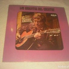 Discos de vinilo: LOS GIGANTES DEL COUNTRY . JOHN DENVER 1972. Lote 216457825