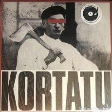 Disques de vinyle: KORTATU KORTATU LP . PUNK SKA RIP NEGU GORRIAK CICATRIZ LA POLLA RECORDS MCD. Lote 216476177