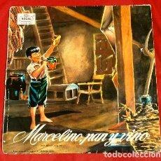 Discos de vinilo: MARCELINO PAN Y VINO (LP 1958) CUENTO DE JOSE Mª SANCHEZ SILVA CON LA VOZ ORIGINAL - RAFAEL FERRER. Lote 216485656