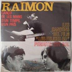 "Discos de vinilo: RAIMON CANTA LES SEVES CANÇONS (III). LES CANÇONS DEL FILM ""LOS FELICES 60"". 1966. Lote 216491261"
