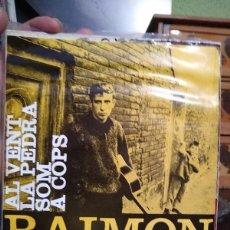 Discos de vinilo: RAIMON - AL VENT - 1963 EP - CANTA LES SEVES CANÇONS. Lote 216493098