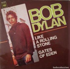 Discos de vinilo: BOB DYLAN. LIKE A ROLLING STONE. GATES OF EDEN. 1966. Lote 216493768