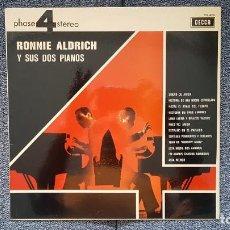 Discos de vinilo: RONNIE ALDRICH Y SUS DOS PIANOS - EDITADO POR DECCA. AÑO 1.970. SONIDO 4 FASES ESTÉREO.. Lote 216496471