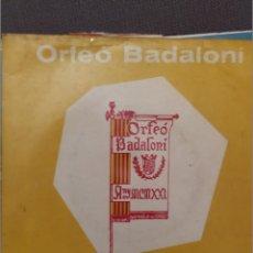 Discos de vinilo: ORFEO BADALONI: MARIA MONELL, ROMANÇ DE SANTA LLUCIA,PAU,TORNA A SORRENTO, TU 1966. Lote 216563233
