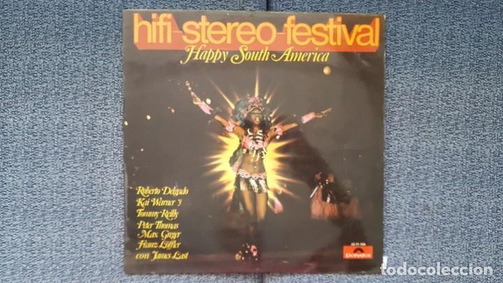 HIFI-STEREO-FESTIVAL. HAPPY SOUTH AMERICA. JAMES LAST, ROBERTO DELGADO, KAI WARNER, ETC. AÑO 1.970 (Música - Discos - LP Vinilo - Orquestas)
