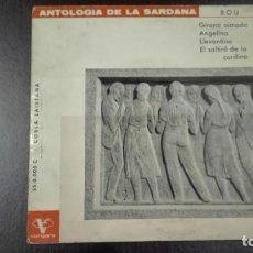 Discos de vinilo: ANTOLOGIA DE LA SARDANA EP GIRONA AIMADA ANGELINA LLEVANTINA EL SALTIRÓ DE LA CARDINA COBLA LAIETANA. Lote 216595258