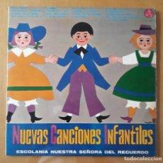 Discos de vinilo: LP NUEVAS CANCIONES INFANTILES. ESCOLANIA NUESTRA SEÑORA DEL RECUERDO.. Lote 216597276