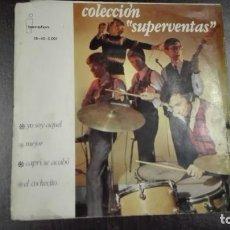 Discos de vinilo: COLECCIÓN SUPERVENTAS EP YO SOY AQUEL + 3 BEROFON STARLUX. Lote 216606865
