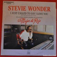 Discos de vinilo: STEVIE WONDER - I JUST CALLED TO SAY I LOVE YOU - LA MUJER DE ROJO - MAXISINGLE. Lote 216610435