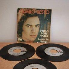 Discos de vinilo: LOTE CAMILO SESTO - TRES SINGLES TODO POR NADA Y MÁS 1973 - VG-/VG. Lote 216613945