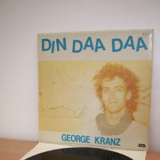 Discos de vinilo: GEORGE KRANZ- DIN DAA DAA - TROMMELTANZ + DUB VERSION MAXI - ESPAÑA - VG+/VG+. Lote 216614482