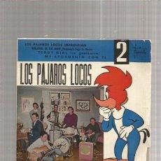 Discos de vinilo: LOS PAJAROS LOCOS IMPROVISAN + EP SORPRESA. Lote 216716360