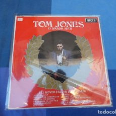 Discos de vinilo: EXPRO LP TOM JONES 13 SMASH HITS I'LL NEVER SALL IN LOVE AGAIN LABEL DECCA ANTIGUO ESPAÑA CA 1969. Lote 216764325