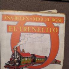 Discos de vinilo: ANA BELEN, MIGUEL BOSE EL TRENECITO CBS 1980 PRODUCCION JUAN PARDO. Lote 216765533