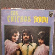 Discos de vinilo: LOS CHICHOS: MAMI, VENTE CONMIGO GITANA PHILIPS 1980. Lote 216768407