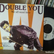 Disques de vinyle: DOUBLE YOU / WE ALL NEED LOVE / WE ALL NEED LOVE (ACAPPELLA) / BLANCO Y NEGRO / BNS-327/ 1992.. Lote 216790692