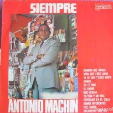 Disques de vinyle: LP - ANTONIO MACHIN - SIEMPRE (SPAIN, DISCOS VERGARA 1968). Lote 216796742