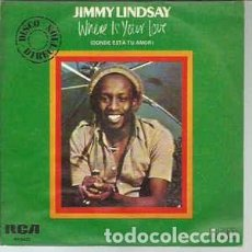 Discos de vinilo: JIMMY LINDSAY – WHERE IS YOUR LOVE. Lote 216804997