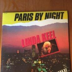 Discos de vinilo: LINDA KEEL-PARIS BY NIGHT-1984-NUEVO!!. Lote 216811505