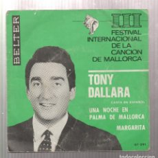 Discos de vinilo: TONY DALLARA- UNA NOCHE EN PALMA DE MALLORCA- III FESTIVAL INTERNACIONAL DE LA CANCION DE MALLORCA. Lote 216812928