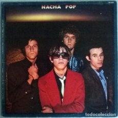 Discos de vinil: NACHA POP. NACHA POP. HISPAVOX 130 050, SPAIN 1980 PRIMER LP (CHICA DE AYER). Lote 216819908