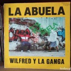 Discos de vinilo: WILFRED Y LA GANGA - LA ABUELA 1990. Lote 216827688