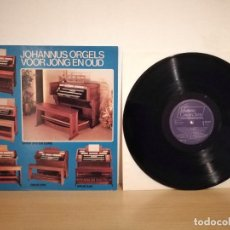 Discos de vinilo: LP DISCO - JOHANNUS ORGELS VOOR JONG EN OUD - LP ORGANO. Lote 216831168