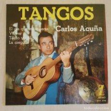Discos de vinilo: CARLOS ACUÑA - EL DÍA QUE ME QUIERAS / VOLVER / TOMO Y OBLIGO / LA CIEGUITA - EP 1962 COMO NUEVO. Lote 216863013