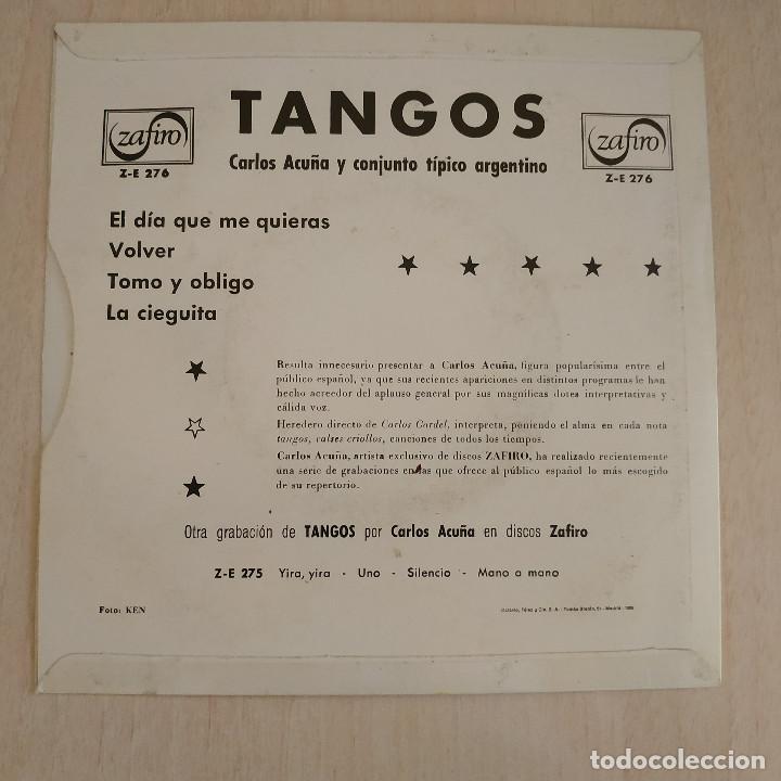Discos de vinilo: CARLOS ACUÑA - EL DÍA QUE ME QUIERAS / VOLVER / TOMO Y OBLIGO / LA CIEGUITA - EP 1962 COMO NUEVO - Foto 2 - 216863013