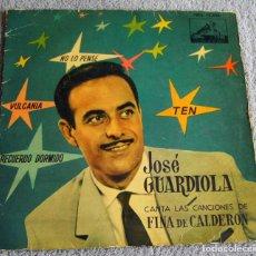 Discos de vinilo: JOSE GUARDIOLA CANTA LAS CANCIONES DE FINA CALDERÓN - EP + NO LO PENSÉ + 3 - AÑO 1961. Lote 216863121