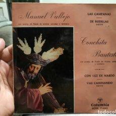 Discos de vinilo: SAETAS - MANUEL VALLEJO / CONCHITA BAUTISTA - EP. DEL SELLO COLUMBIA 1960. Lote 216869217